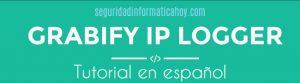Cómo usar Grabify IP Logger – Tutorial en español
